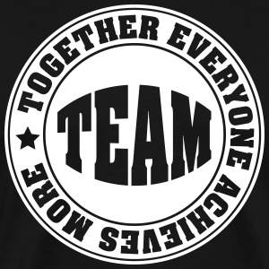 TEAM: Together Everyone Achieves More Camisetas - Camiseta premium hombre