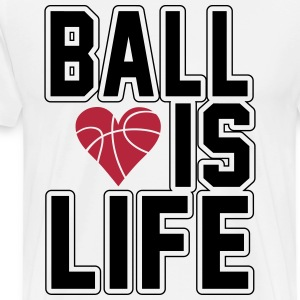 Basketball is life T-Shirts - Männer Premium T-Shirt