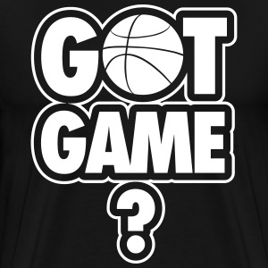 Basketball: Got game? Camisetas - Camiseta premium hombre