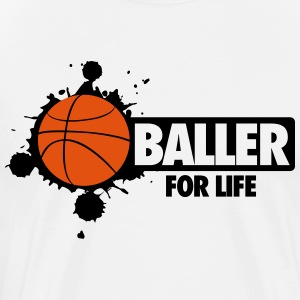 Basketball: Baller for life T-shirts - Mannen Premium T-shirt