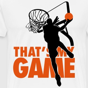 Basketball: That's my game Tee shirts - T-shirt Premium Homme