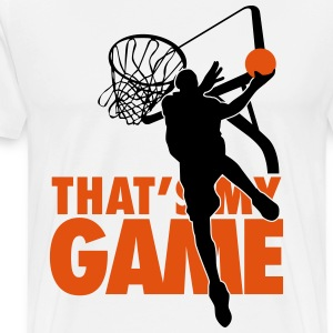 Basketball: That's my game T-Shirts - Männer Premium T-Shirt