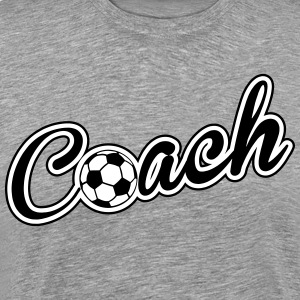 Coach: Soccer, Football T-Shirts - Men's Premium T-Shirt