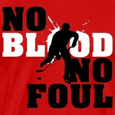 Hockey: No blood no foul T-Shirts