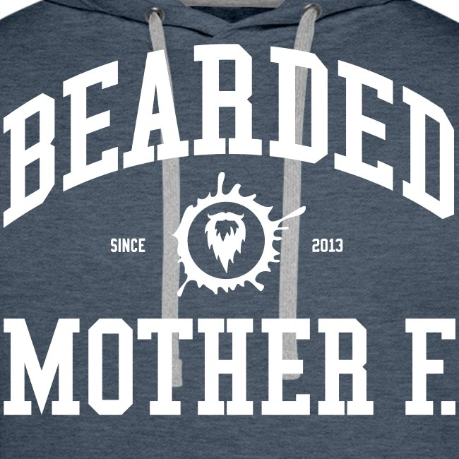 Bearded Mother F. - Men's Hoodie (White print)