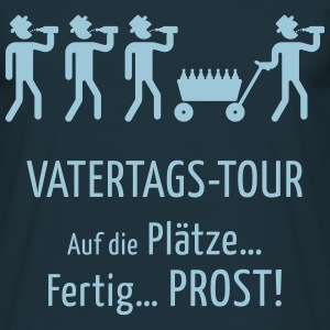 Vatertags-Tour – Prost! T-Shirts - Männer T-Shirt