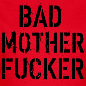 Bad Mother Fucker T-shirts - Dame-T-shirt