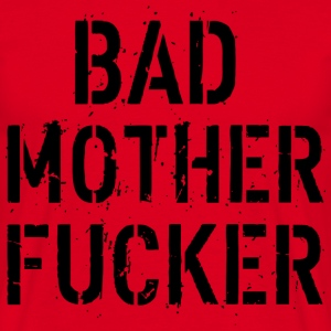 Bad Mother Fucker T-skjorter - T-skjorte for menn
