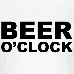 Beer O'clock T-Shirts - Frauen T-Shirt