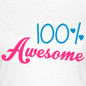 100% Awesome T-skjorter - T-skjorte for kvinner