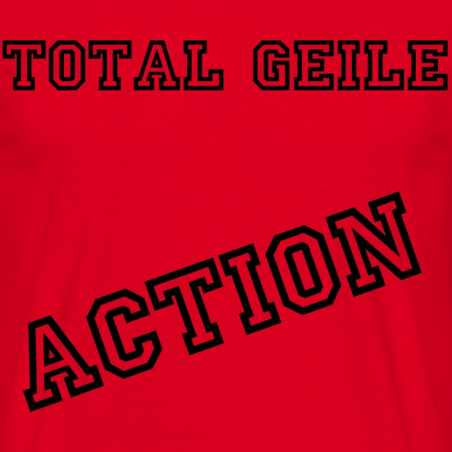 Total geile Action #1