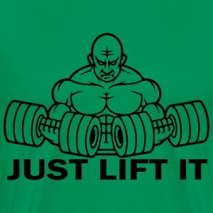 Just Lift It T-Shirts - Men's Premium T-Shirt