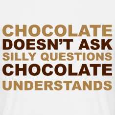 Chocolate Understands Magliette
