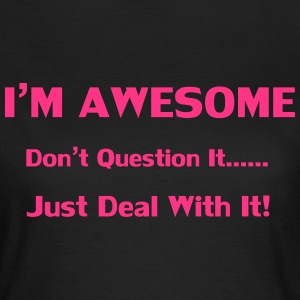 I'm Awesome T-shirts - Dame-T-shirt