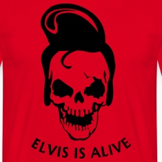 Elvis is alive T-Shirts