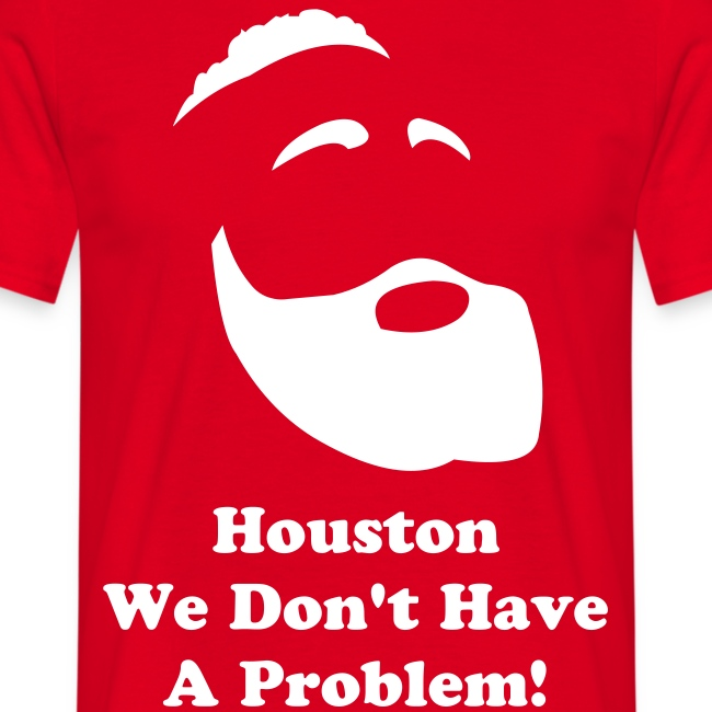 Houston, We Don't Have A Problem!