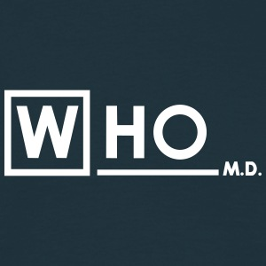 Who M.D. T-Shirts - Men's T-Shirt