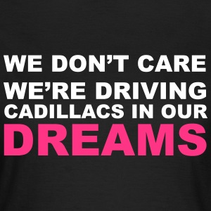 Dreams T-Shirts - Women's T-Shirt