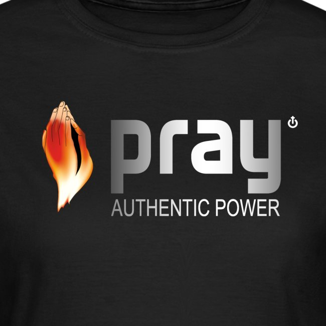 Pray: authentic power