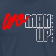 Design ~ WoMan Up Men's T-Shirt