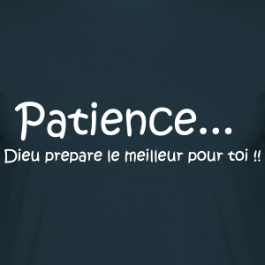 patience Tee shirts - T-shirt Homme