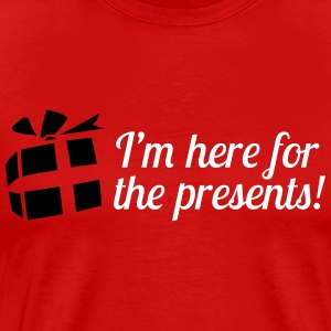 I'm here for the presents T-shirts - Mannen Premium T-shirt