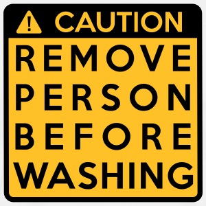 Caution: Remove person before washing T-Shirts - Men's Premium T-Shirt
