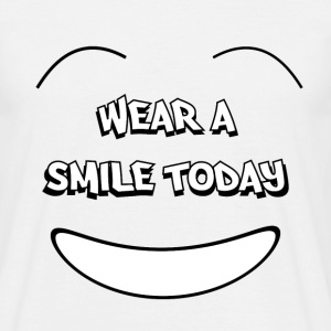 Wear a smile today Tee shirts - T-shirt Homme