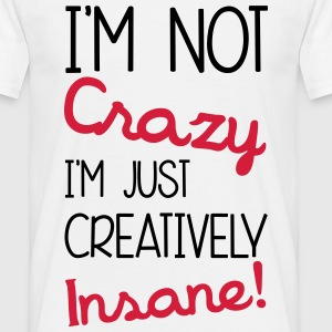 Insane T-shirts - Mannen T-shirt