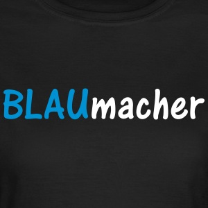 BLAUmacher - Frauen T-Shirt
