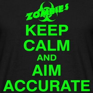 KEEP CALM and AIM ACCURATE-Zombie-shirt - Männer T-Shirt