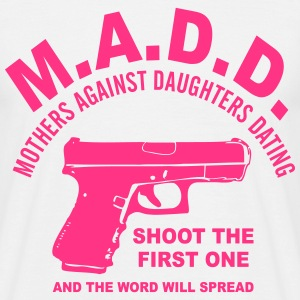 mothers against daughters dating - Men's T-Shirt
