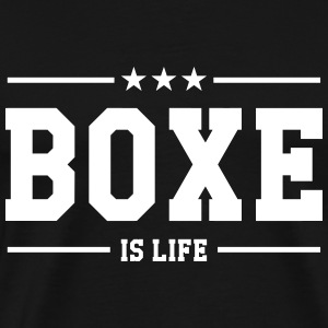 Boxe is life ! Tee shirts - T-shirt Premium Homme