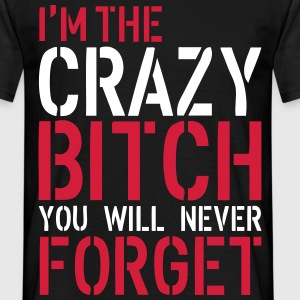 Crazy Bitch T-shirts - Mannen T-shirt