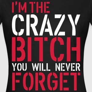 Crazy Bitch T-shirts - Dame-T-shirt
