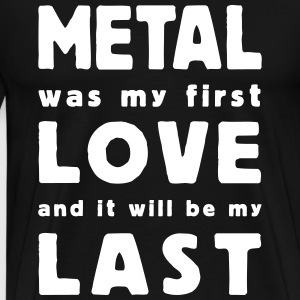 metal was my first love T-skjorter - Premium T-skjorte for menn