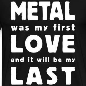 metal was my first love Tee shirts - T-shirt Premium Homme