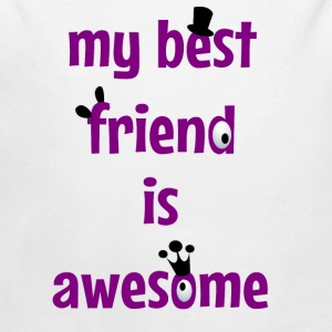 My best friend is awesome Sweats - Body bébé bio manches longues
