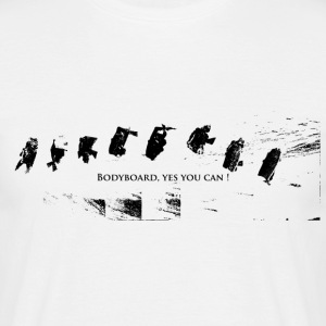 Bodyboard, yes you can! - T-shirt Homme