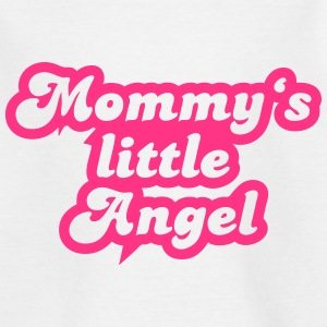Mommy's little angel T-Shirts - Teenager T-Shirt