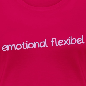 emotional flexibel - Frauen Premium T-Shirt