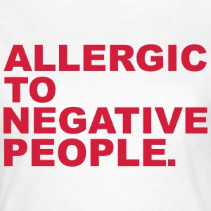 Negative People Tee shirts - T-shirt Femme