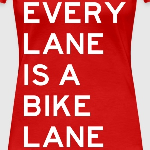 Every Lane is a Bike Lane T-Shirts - Women's Premium T-Shirt