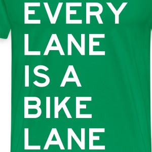 Every Lane is a Bike Lane T-Shirts - Men's Premium T-Shirt