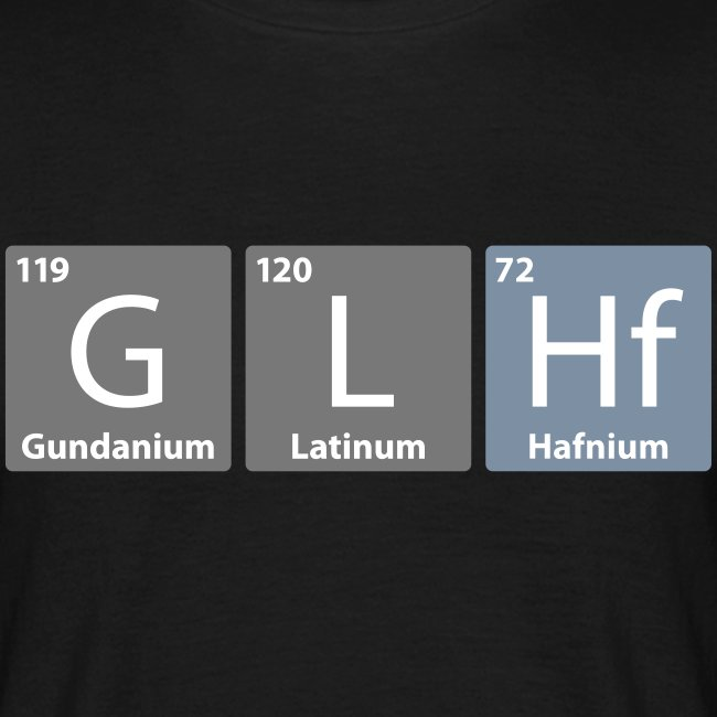 GLHF - Good Luck Have Fun (Periodic Table version)