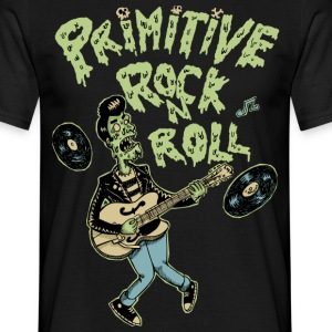 primitive rock'n roll - Men's T-Shirt