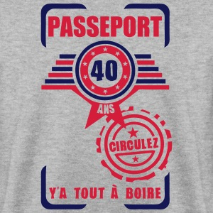 40 ans passeport anniversaire circulez Sweat-shirts - Sweat-shirt Homme