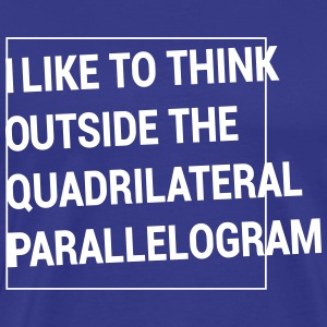 Think outside the Quadrilateral Parallelogram T-Shirts - Men's Premium T-Shirt