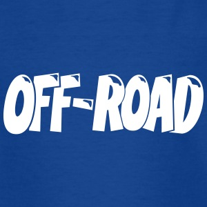 Off-Road 4x4 4Wheel T-Shirt T-Shirts - Teenager T-Shirt