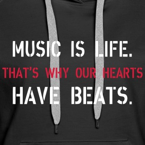 Music Is Life Hoodies & Sweatshirts - Women's Premium Hoodie